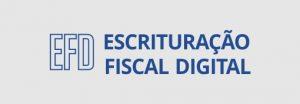 EFD, escrituração fiscal digital.